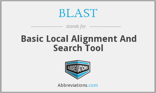 BLAST - Basic Local Alignment And Search Tool