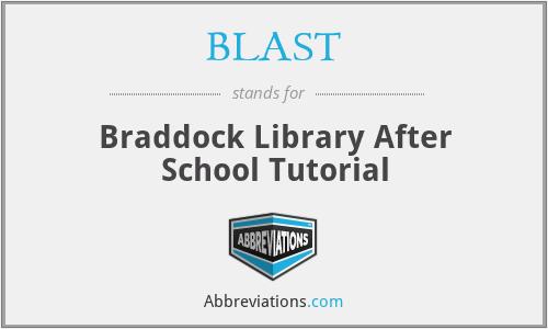 BLAST - Braddock Library After School Tutorial