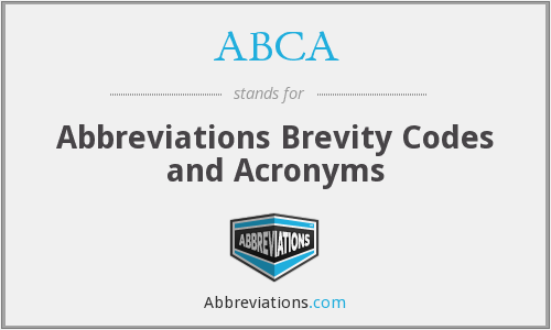 ABCA - Abbreviations Brevity Codes and Acronyms