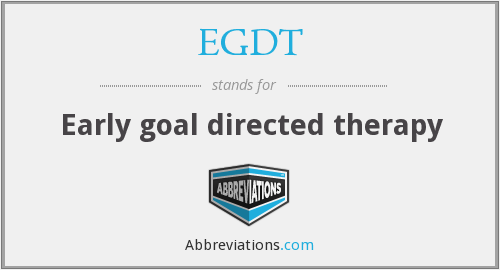 What does EGDT stand for?