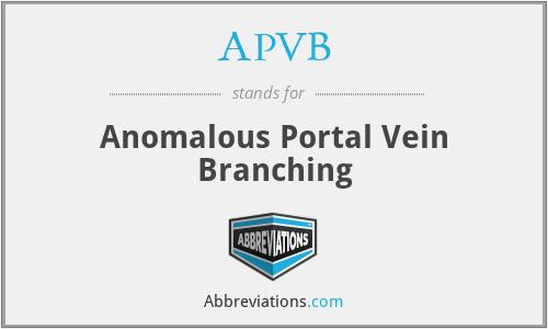 APVB - Anomalous Portal Vein Branching