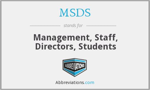 MSDS - Management, Staff, Directors, Students
