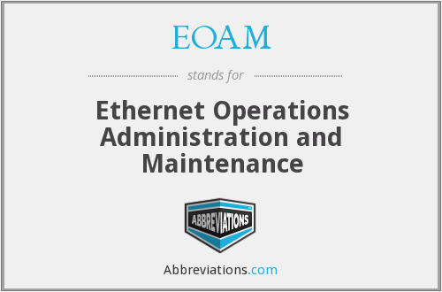 What does EOAM stand for?