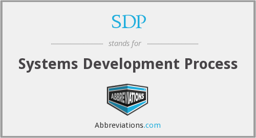 SDP - Systems Development Process