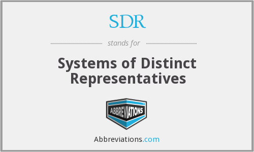 SDR - Systems of Distinct Representatives