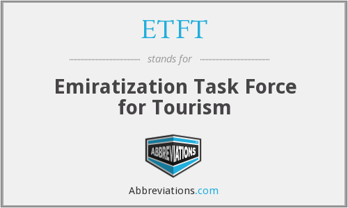 ETFT - Emiratization Task Force for Tourism