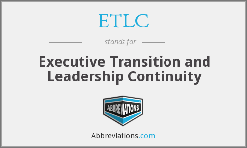 ETLC - Executive Transition and Leadership Continuity