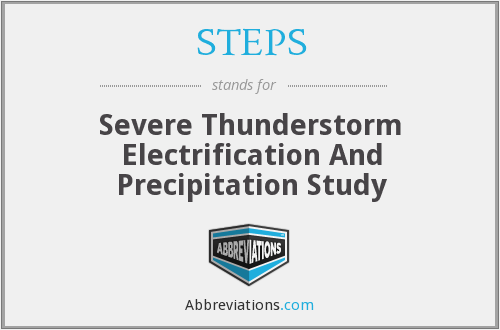 STEPS - Severe Thunderstorm Electrification And Precipitation Study