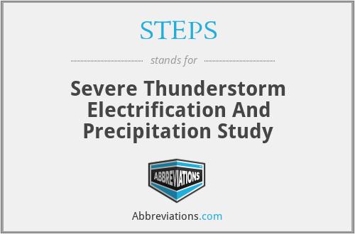 STEPS - Severe Thunderstorm Electrification And Precipitation Study