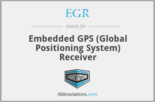 EGR - Embedded GPS (Global Positioning System) Receiver