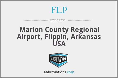 FLP - Marion County Regional Airport, Flippin, Arkansas USA