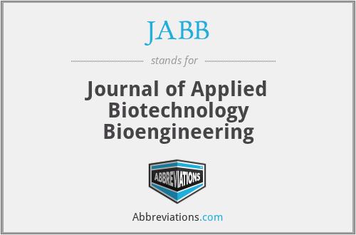JABB - Journal of Applied Biotechnology Bioengineering
