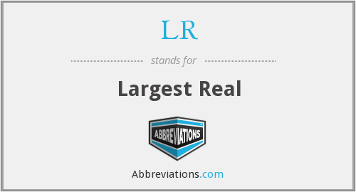 LR - Largest Real