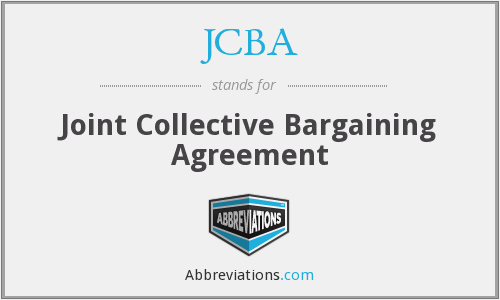 JCBA - Joint Collective Bargaining Agreement