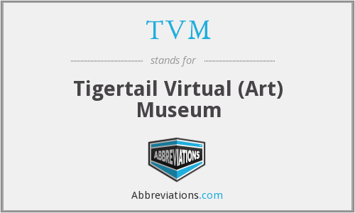 TVM - Tigertail Virtual (Art) Museum