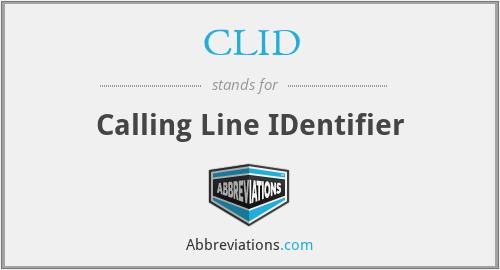 CLID - Calling Line IDentifier