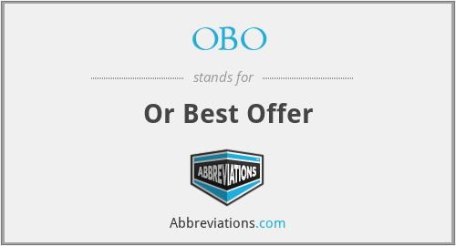 OBO - Or Best Offer