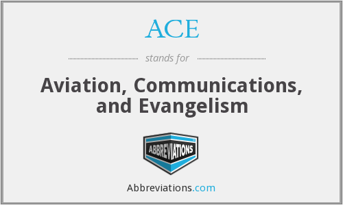 ACE - Aviation, Communications, and Evangelism
