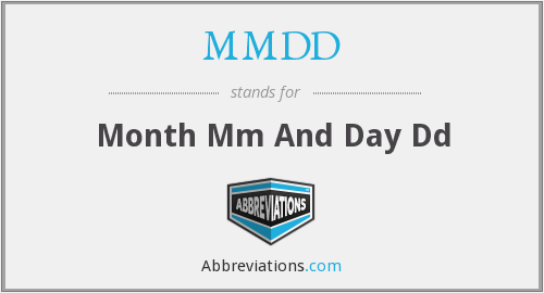 MMDD - Month Mm And Day Dd