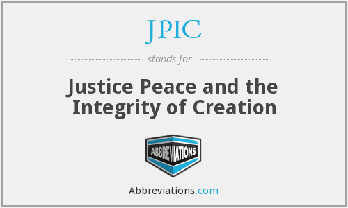 JPIC - Justice Peace and the Integrity of Creation