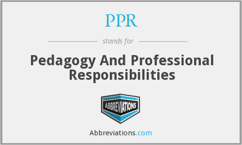 PPR - Pedagogy And Professional Responsibilities