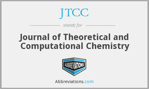 JTCC - Journal of Theoretical and Computational Chemistry
