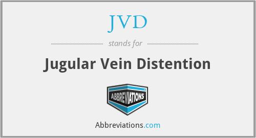 JVD - Jugular Vein Distention
