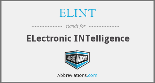 What does ELINT stand for?