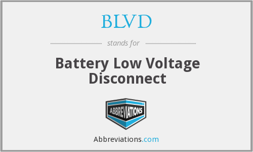 BLVD - Battery Low Voltage Disconnect