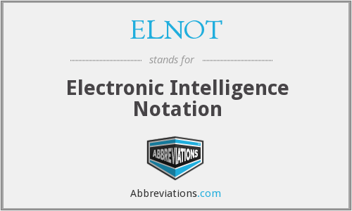What does ELNOT stand for?