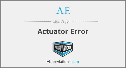 AE - Actuator Error