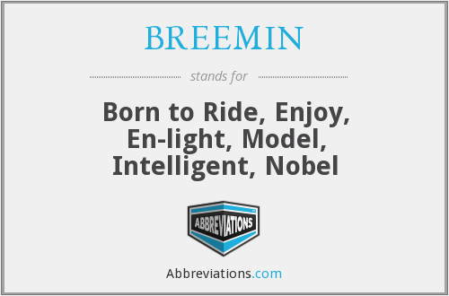 What does BREEMIN stand for?