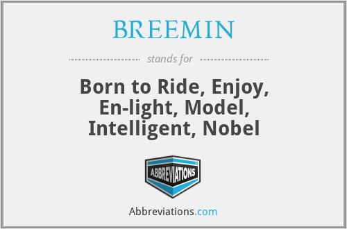 BREEMIN - Born to Ride, Enjoy, En-light, Model, Intelligent, Nobel