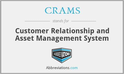 CRAMS - Customer Relationship and Asset Management System