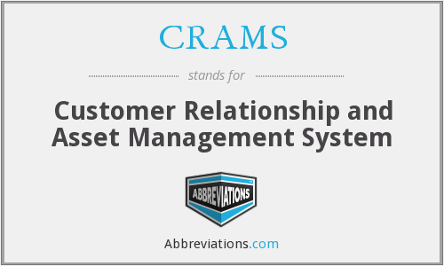 CRAMS - Customer Relationship and Asset Management System