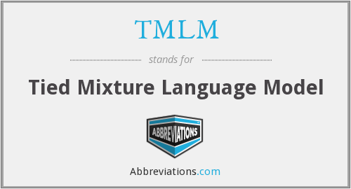 What does TMLM stand for?