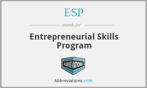 ESP - Entrepreneurial Skills Program