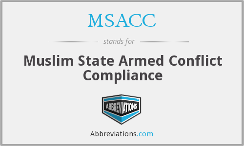 MSACC - Muslim State Armed Conflict Compliance