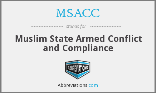 MSACC - Muslim State Armed Conflict and Compliance