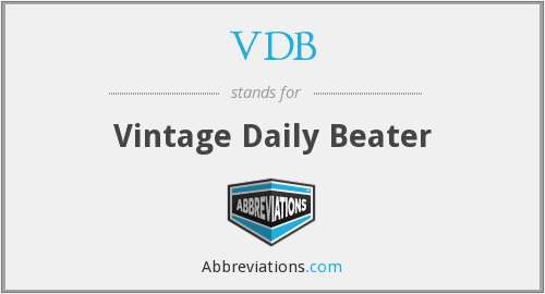 VDB - Vintage Daily Beater