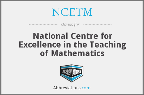 What does NCETM stand for?