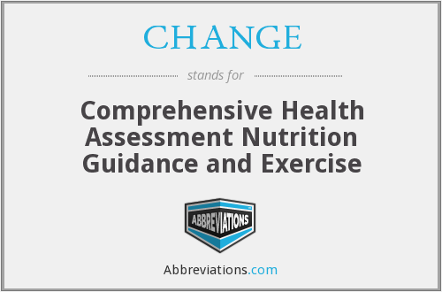 CHANGE - Comprehensive Health Assessment Nutrition Guidance and Exercise