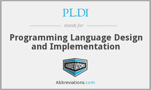 What does PLDI stand for?