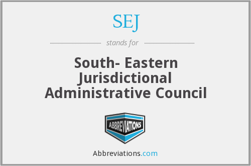 SEJ - South- Eastern Jurisdictional Administrative Council