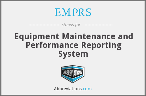 EMPRS - Equipment Maintenance and Performance Reporting System
