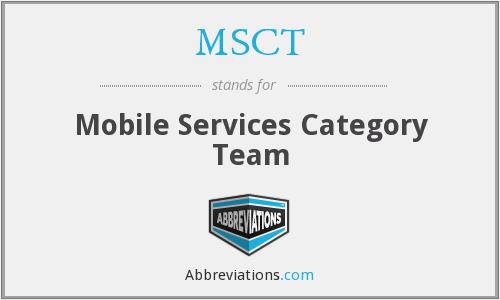 What does MSCT stand for?
