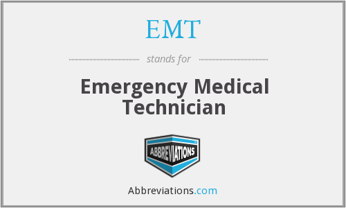 What does EMT stand for?