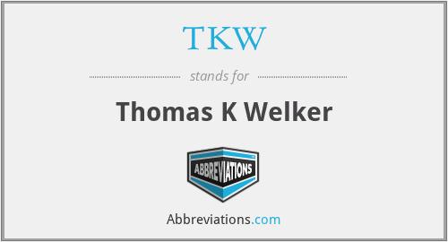 TKW - Thomas K Welker
