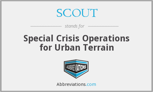 SCOUT - Special Crisis Operations for Urban Terrain