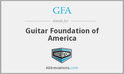 GFA - Guitar Foundation of America